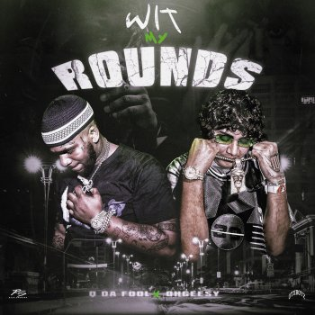 Testi Wit My Rounds (feat. OhGeesy) - Single