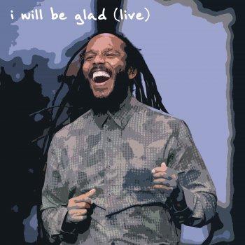 Testi I Will Be Glad (Live) - Single