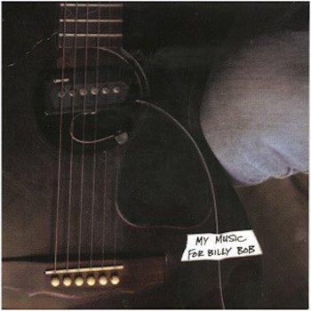 Testi My Music for Billy Bob