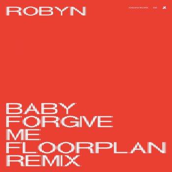 Testi Baby Forgive Me (Floorplan Remix) - Single