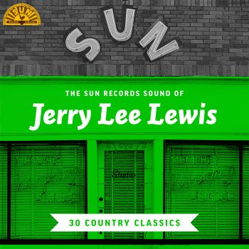 Testi The Sun Records Sound of Jerry Lee Lewis (30 Country Classics)