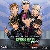 Cerca de tí - Remix lyrics – album cover