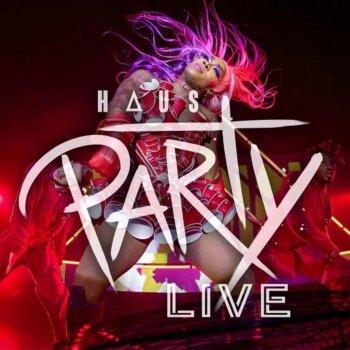 Testi Haus Party (Live in Atlanta, 2019)
