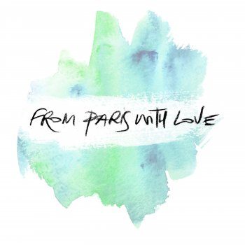 Testi From Paris With Love (Single Version)