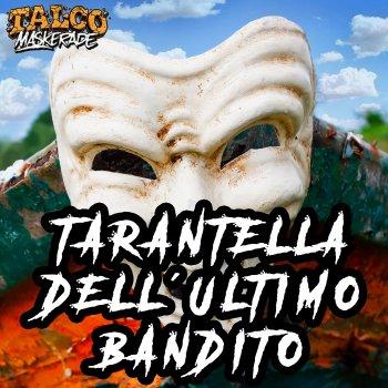 Testi Tarantella dell'ultimo bandito - Single