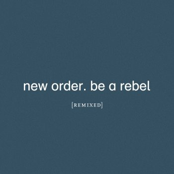 Testi Be a Rebel Remixed