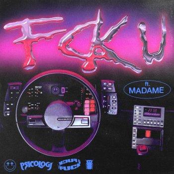 Testi FCK U (feat. Madame)