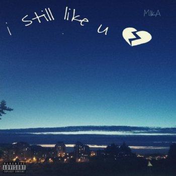 Testi I Still Like U - Single