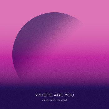 Testi Where Are You (Alternate Version)