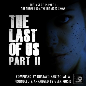 "Testi The Last of Us, Pt. 2 (From ""the Last of Us, Pt. 2"") - Single"