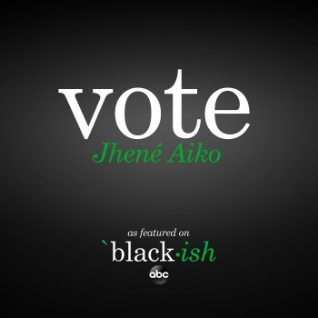 Testi Vote (as featured on ABC's black-ish)