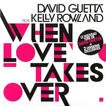 When Love Takes Over by David Guetta feat. Kelly Rowland - cover art