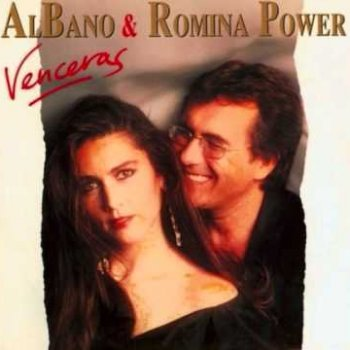 Vencerás Al Bano & Romina Power - lyrics
