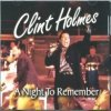 A Night to Remember Clint Holmes - cover art