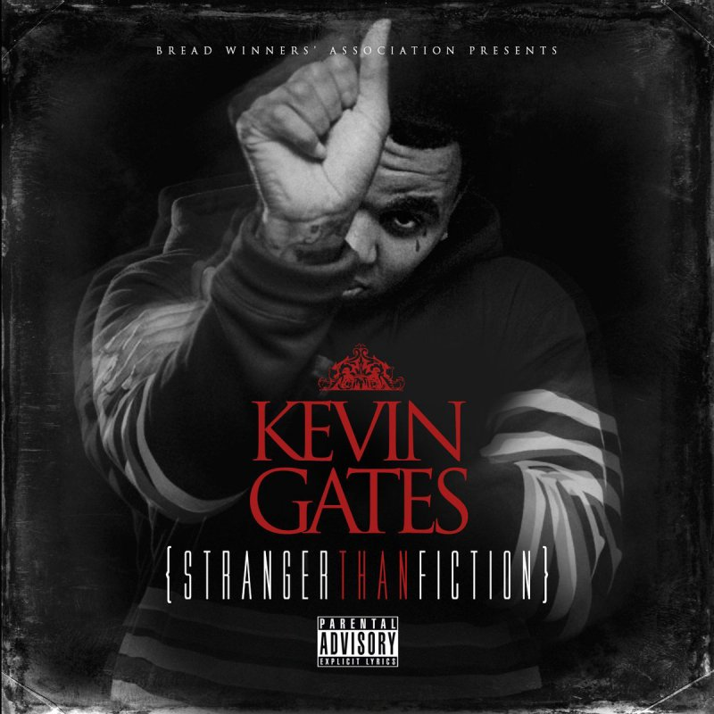 Stranger than fiction [explicit] by kevin gates on amazon music.
