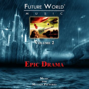 Future World Music, Volume 2: Dramatic Techno, Dance & World