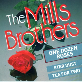 One Dozen Roses The Mills Brothers