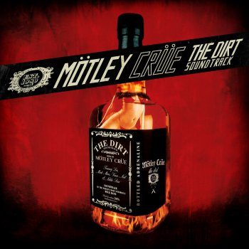 The Dirt (Est. 1981) by Mötley Crüe feat. Machine Gun Kelly - cover art