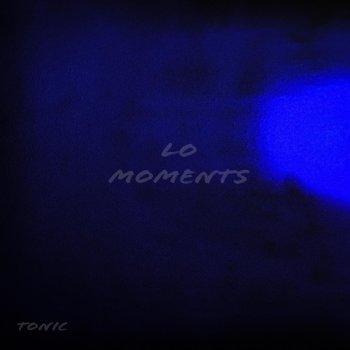 Testi Lo Moments