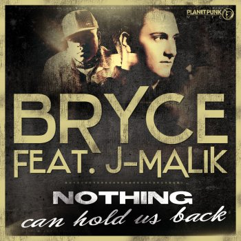 Nothing Can Hold Us Back (DJ BAM BAM Remix Edit) by Bryce feat. J-Malik - cover art