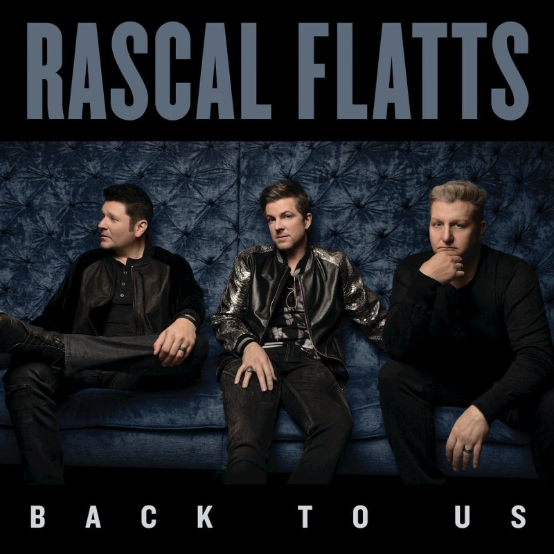 Rascal Flatts feat. Lauren Alaina - Are You Happy Now Lyrics ...