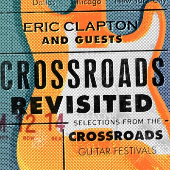 Testi Crossroads Revisited Selections From the Crossroads Guitar Festivals (Live) [Remastered]