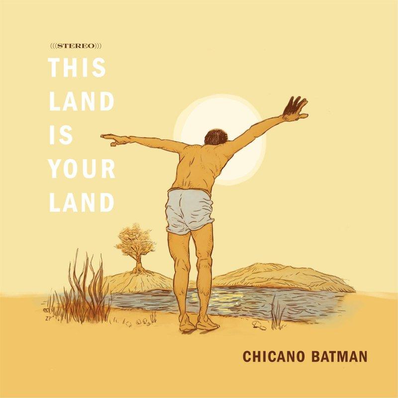 Chicano Batman - This Land Is Your Land Lyrics   Musixmatch