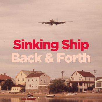 Testi Sinking Ship / Back & Forth