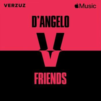 Testi Verzuz: D'Angelo x Friends (Live)