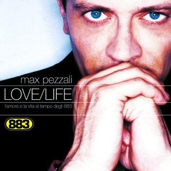 Testi Love/Life L'amore e la vita al tempo degli 883