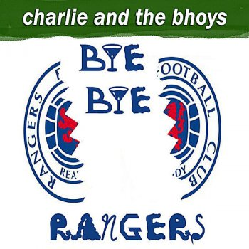 Testi Bye Bye Rangers