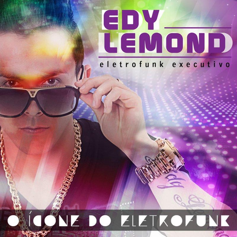 edy lemond eletrofunk executivo