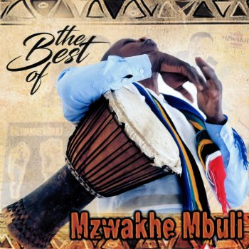 The Best of Mzwakhe Mbuli Mzwakhe Mbuli - lyrics