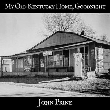 Testi My Old Kentucky Home, Goodnight