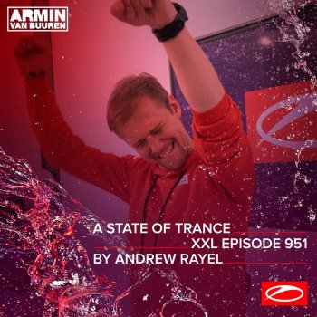 Testi Asot 951 - A State of Trance Episode 951 (Xxl Guest Mix: Andrew Rayel) [DJ Mix]