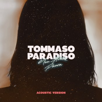 Testi Non avere paura (Acoustic) - Single
