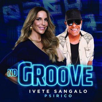 Testi No Groove (Pega, Pega, Pega)