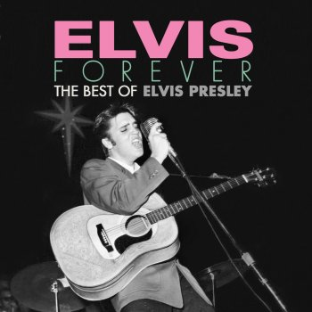 Testi Elvis Forever: The Best of Elvis Presley