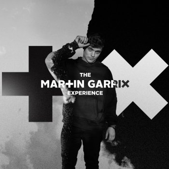 Testi The Martin Garrix Experience