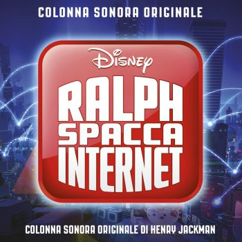 Testi Ralph Spacca Internet (Colonna Sonora Originale)