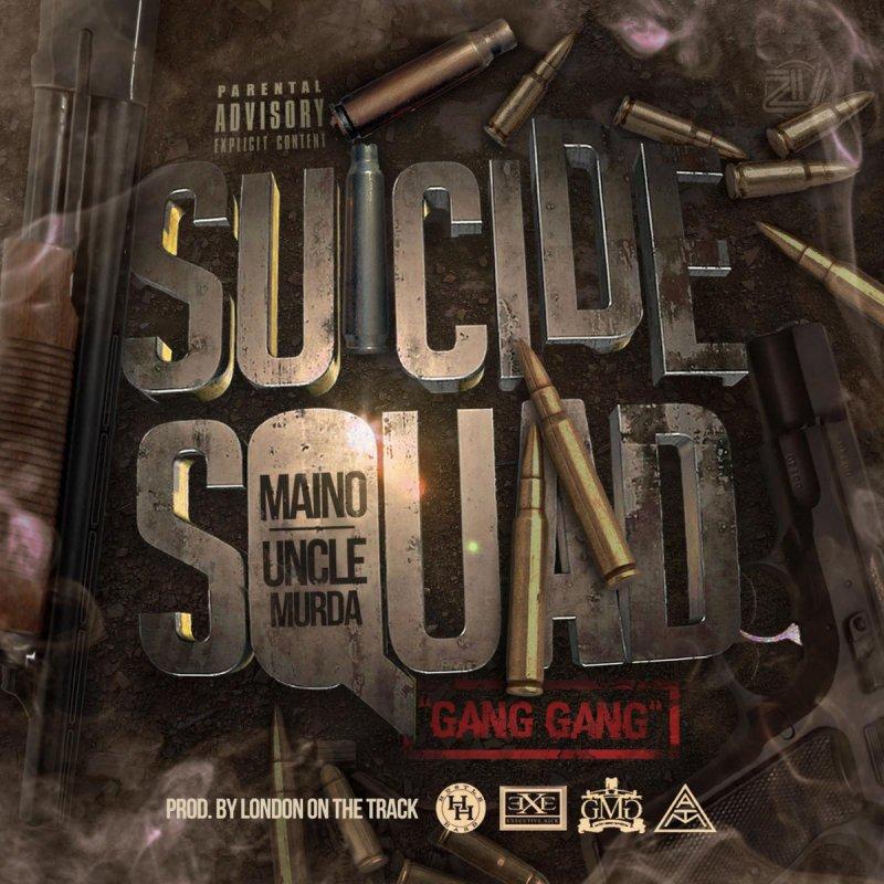 Lyric murda lyrics : Maino feat. Uncle Murda - Suicide Squad X Gang Gang Lyrics ...