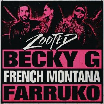 Zooted (feat. French Montana & Farruko) lyrics – album cover