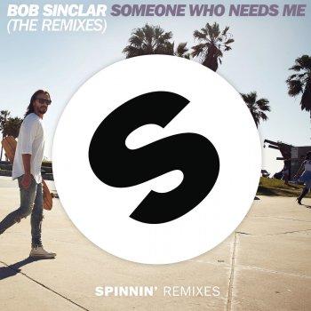 Someone Who Needs Me - Alex Gaudino & Dyson Kellerman Remix by Bob Sinclar, Dyson Kellerman & Alex Gaudino - cover art