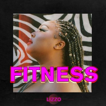 Fitness                                                     by Lizzo – cover art