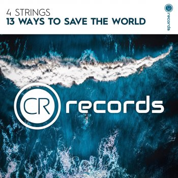 13 Ways to Save the World                                                     by 4 Strings – cover art