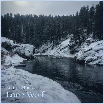 Lone Wolf by Kolton Moore & the Clever Few album lyrics