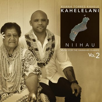 Testi Music for the Hawaiian Islands Vol. 2 Kahelelani Niihau
