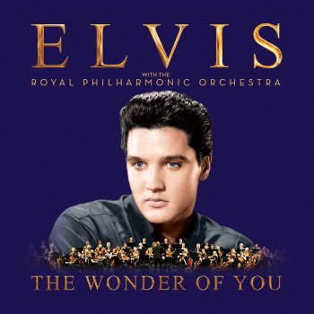 Testi The Wonder of You: Elvis Presley with the Royal Philharmonic Orchestra