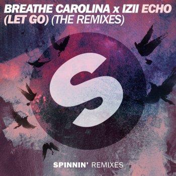 Echo (Let Go) [Husman Remix] by Breathe Carolina feat. IZII - cover art