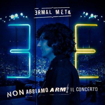 Testi Non abbiamo armi il concerto (Live)